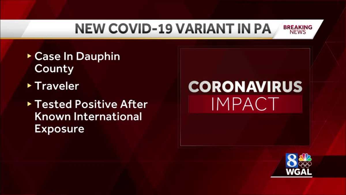The first case of the COVID-19 variant was found in Pa.